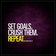 set-goals-crush-them-repeat-gymquotes