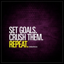 set-goals-crush-them-repeat-gymquotes